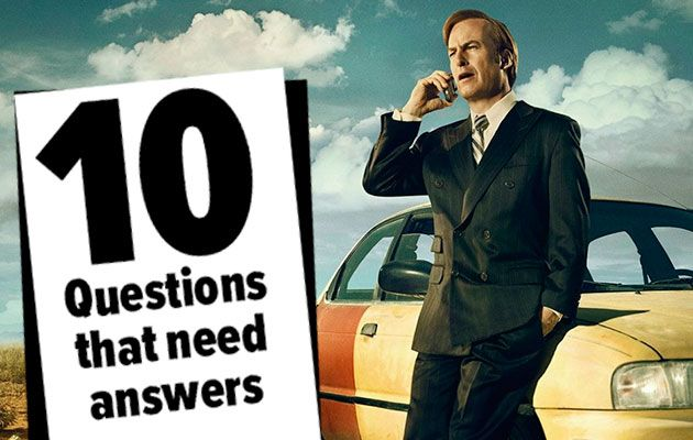Ten Questions Need Answers in Better Call Saul