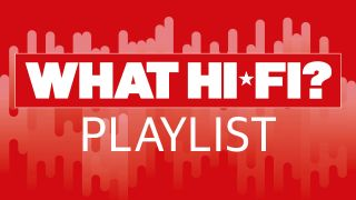 Listen to the What Hi-Fi? playlist 2021
