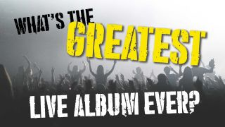 We need your votes, and we need them now: what's the greatest live album ever recorded?