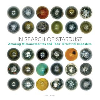 """In Search of Stardust: Amazing Micrometeorites and Their Terrestrial Imposters."""
