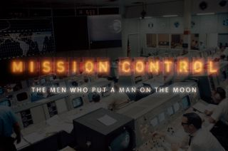 """""""Mission Control: The Men Who Put a Man on the Moon"""""""