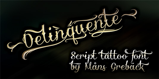 Tattoo fonts: Delinquente
