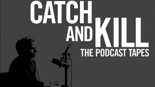 """The poster for """"Catch And Kill: The Podcast Tapes."""""""