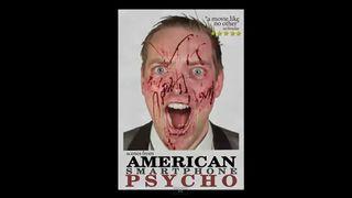 American Smartphone Psycho