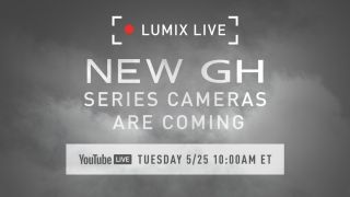 """Panasonic: """"new GH series cameras are coming"""" on 25 May"""