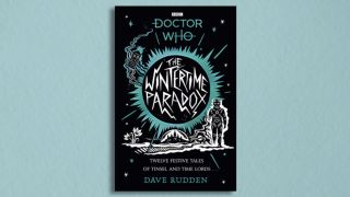 The cover of Doctor Who: The Wintertime Paradox.