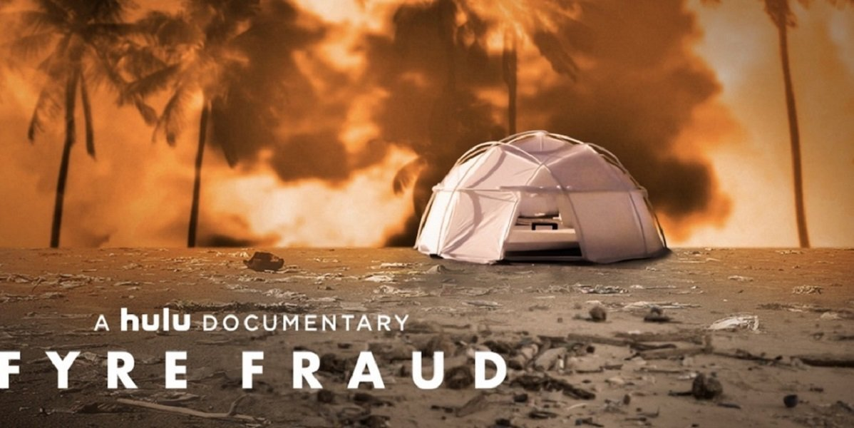 Hulu's Fyre Fraud Documentary
