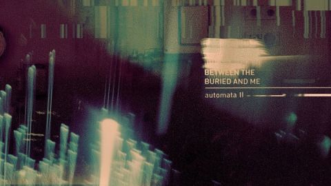 Between The Buried And Me Automata II cover