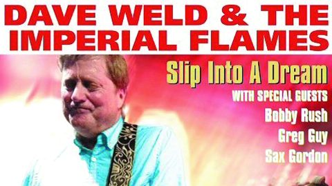 Dave Weld & The Imperial Flames: Slip Into A Dream