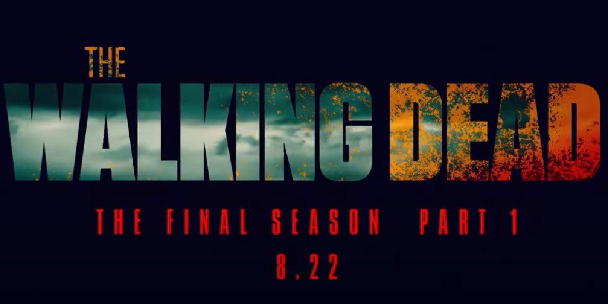 The premiere date of The Walking Dead's final season in the teaser.