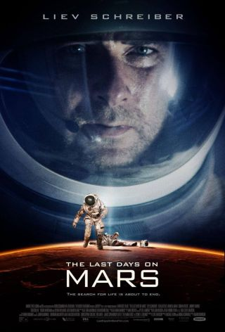 The poster for the new movie 'The Last Days on Mars,' set for release in the United States on Dec. 6.