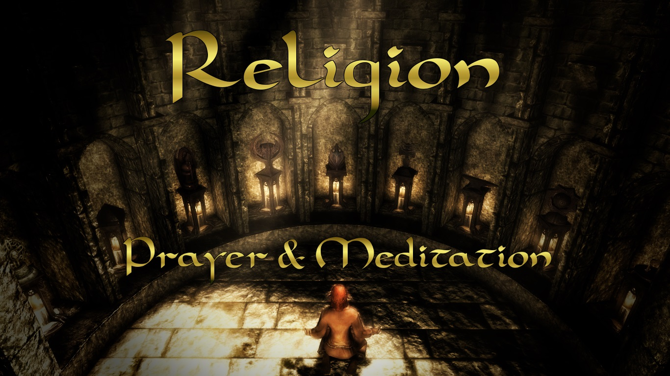the best skyrim mods: religion - prayer meditation workshop
