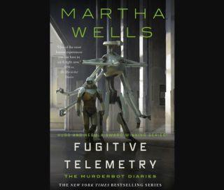 """Fugitive Telemetry"" (Tor, 2021) is the latest installment of award-winning author Martha Wells's popular ""Murderbot Diaries"" book series."