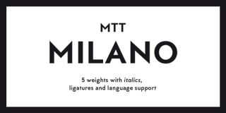 Font of the day: MTT Milano
