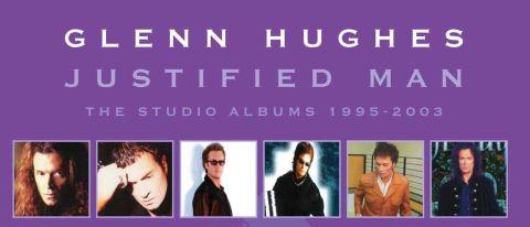 Glenn Hughes: Justified Man: The Studio Albums (1995-2003)