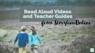 """Read Aloud Videos and Teacher Guides From StorylineOnline"" with two kids walking in a field"