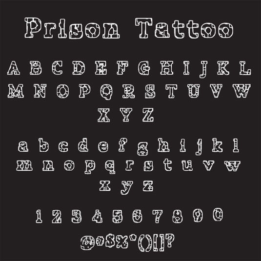 Tattoo fonts: Prison Tattoo
