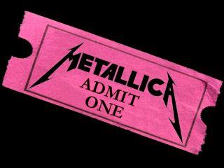 A random Metallica ticket We couldn t afford a Madonna one