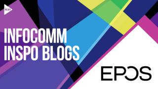 InfoComm 2021 Inspo - EPOS