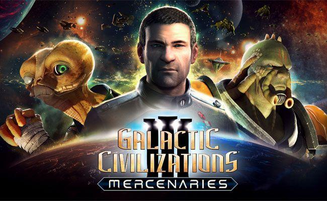 How to rule the galaxy in Galactic Civilizations III: Mercenaries