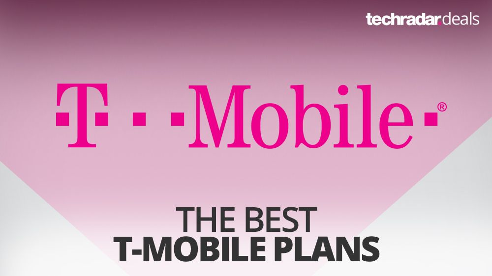 The Best T Mobile Plans For February 2018 Techradar