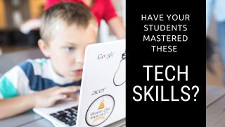 Do Your Students Have These Tech Skills?