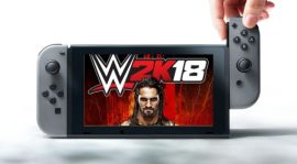 WWE 2K18 Is Confirmed For Nintendo Switch, And That's A Big Deal
