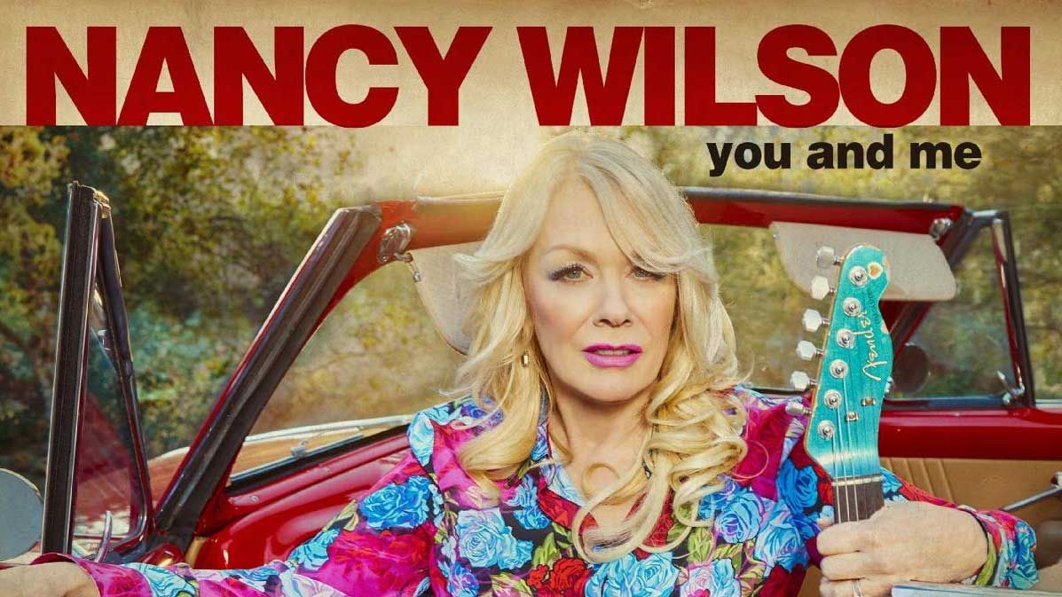 Nancy Wilson bleeds authenticity as You And Me steps outside Heart's boundaries