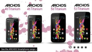 Archos launches budget offensive with Titanium smartphone range