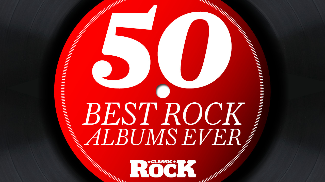The 50 Best Rock Albums Ever