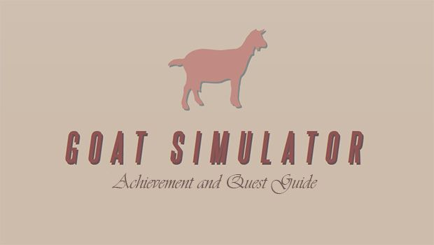 Goat Simulator Achievement and Quest Guide: Page 6   GamesRadar+ on men of war map, goat sim map, cry of fear map, magicka map, defense of the ancients map, europa universalis iv map, goat in tornado, the stanley parable map, goat app, rayman map, watch dogs map, goat world map, don't starve map, goat book, the elder scrolls online map, metal gear solid map, nosgoth map, grand theft auto v map, the banner saga map, payday 2 map,