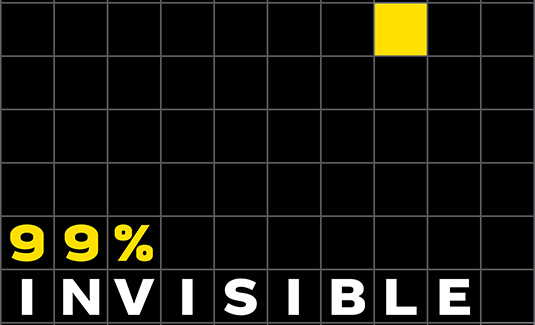 Web design podcasts:99% invisible