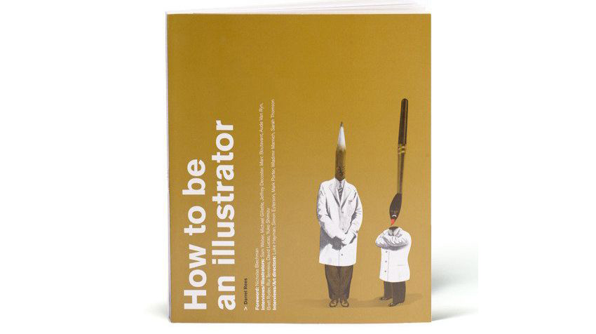 Illustrator books: How to be an illustrator