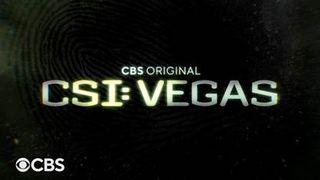 CSI: Vegas on CBS