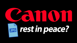 "Canon abandoning JPG? ""We've moved on to HEIF files…"""