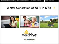 A New Generation of Wi-Fi in K-12