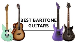 The 9 best baritone guitars 2021: Including the top baritone guitar for metal and a great baritone acoustic guitar