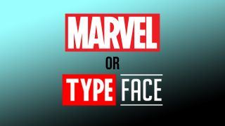 Marvel or TypeFace?