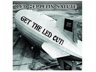 Get The Led Out on this Zeppelin tribute