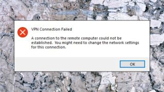 VPNs usually display an error message when they cannot connect