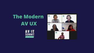 The Modern AV UX at the 2020 AV/IT Summit