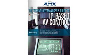 The Technology Manager's Guide to IP Based AV Control