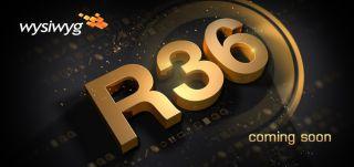 wysiwyg R36 Update