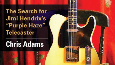 Chris Adams The Grail Guitar: The Search For Jimi Hendrix's 'Purple Haze' Telecaster book cover