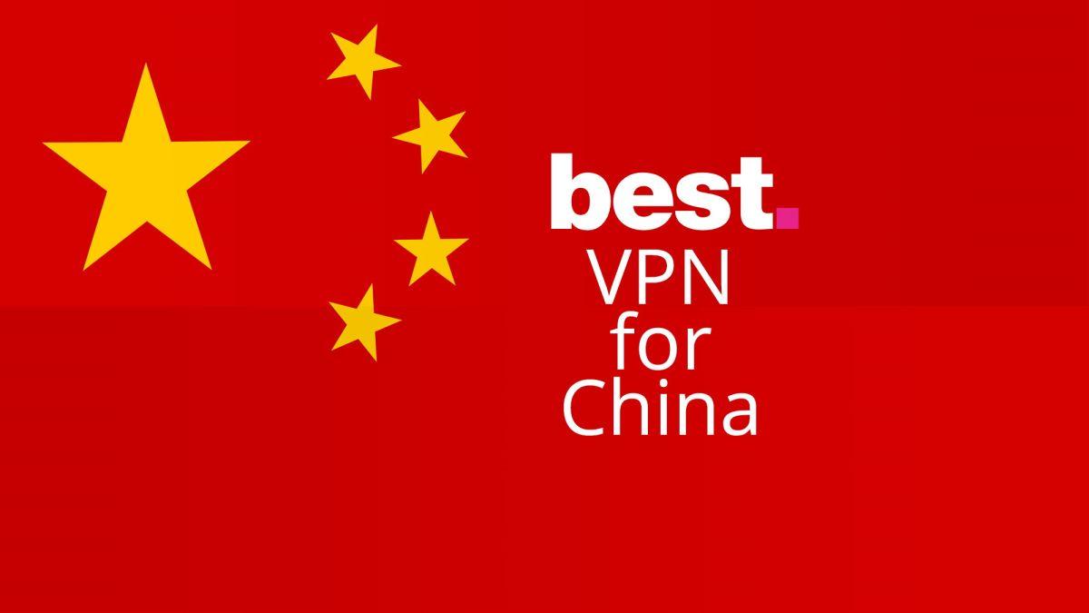 VPN hoạt động tốt nhất cho Trung Quốc vào tháng 9 năm 2020