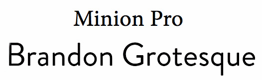 Font pairings: Brandon grotesque minion pro