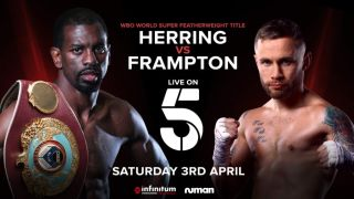 Herring vs Frampton live stream: start time, how to watch the boxing in UK, US and more