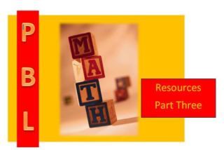 Math and Project Based Learning: 22 Amazing Resources, Part 3