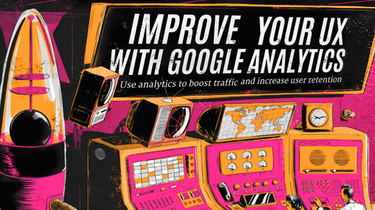 Improve your UX with Google Analytics