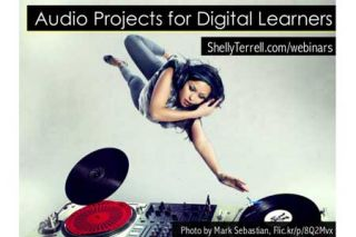 Audio Projects for Digital Learners: 30+ Resources